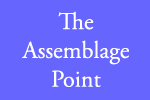 The Assemblage Point